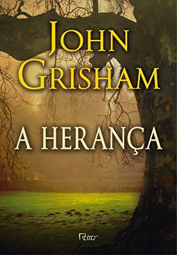Herança, A, livro de John Grisham
