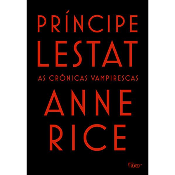 Príncipe Lestat: As Crônicas Vampirescas, livro de Anne Rice