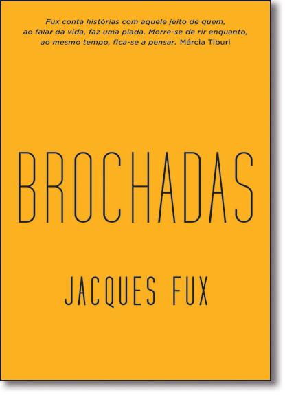 Brochadas: Confissões de um Jovem Escritor, livro de Jacques Fux