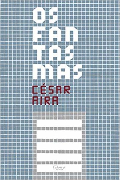 Os Fantasmas, livro de César Aira