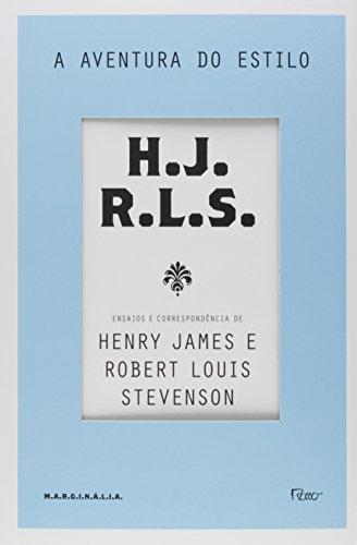 A Aventura do Estilo, livro de Henry James, Robert Louis Stevenson