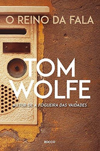 O Reino da Fala, livro de Tom Wolfe
