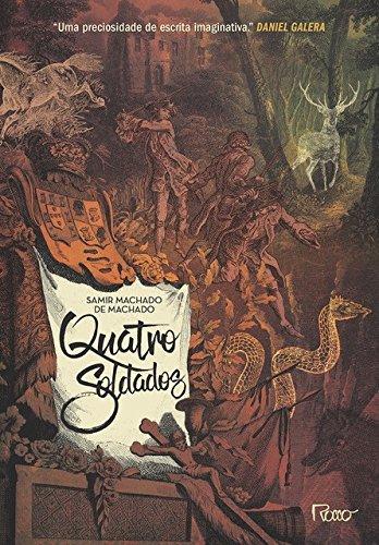 Quatro Soldados, livro de Samir Machado de Machado