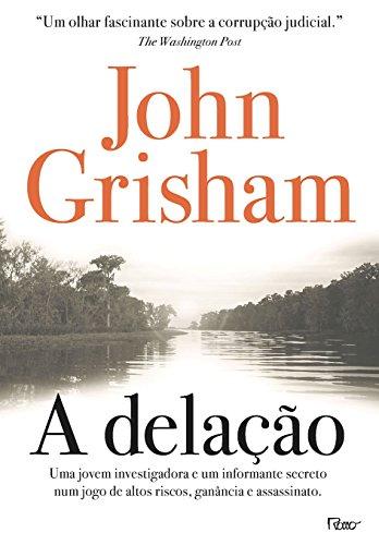 A Delação, livro de John Grisham