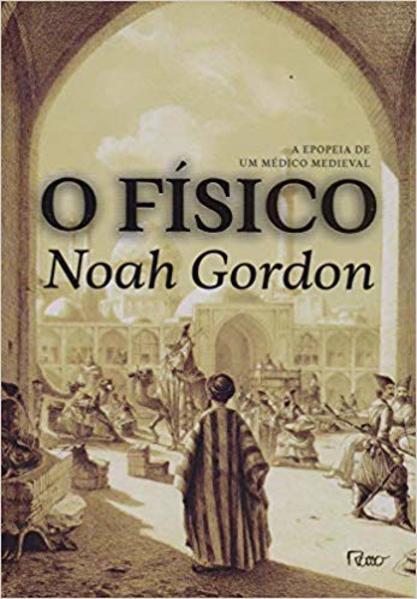 O Físico, livro de Noah Gordon