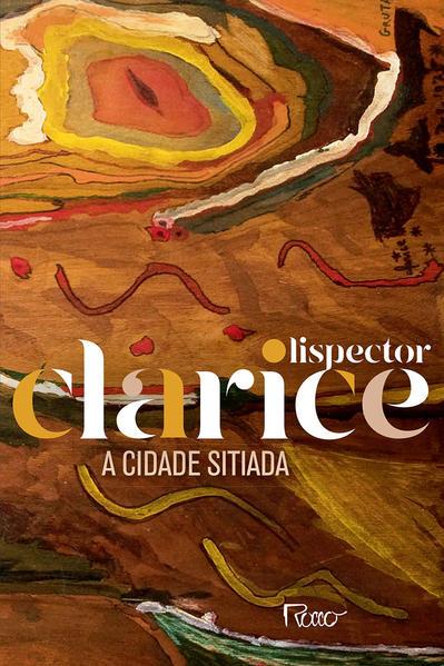 A Cidade Sitiada (EDIÇÃO COMEMORATIVA), livro de Clarice Lispector