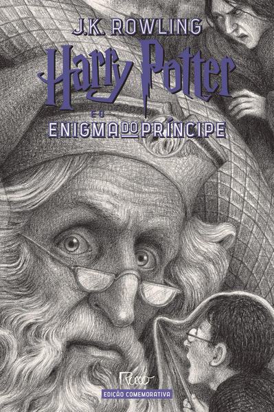 HARRY POTTER E O ENIGMA DO PRÍNCIPE (CAPA DURA) – Edição Comemorativa dos 20 anos da Coleção Harry Potter –, livro de J.K Rowling