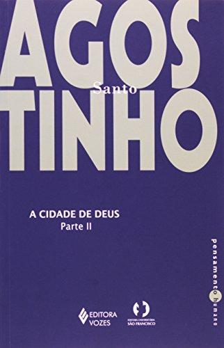 Cidade de Deus (A) – Parte II , livro de Santo Agostinho