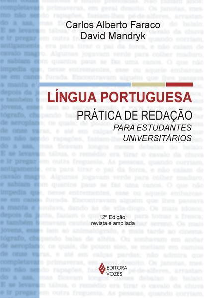 Língua portuguesa, livro de David Mandryk e C. Alberto Faraco