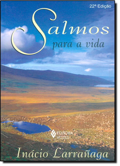Salmos para a vida, livro de Inácio Larrañaga