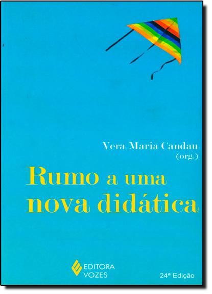 Rumo a uma nova didática, livro de Vera Maria Candau