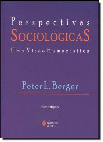 Perspectivas sociológicas, livro de Peter L. Berger