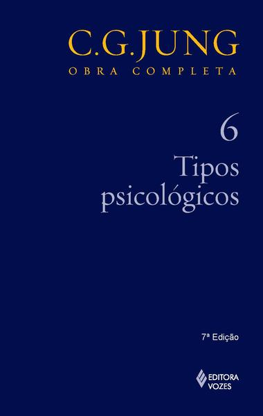 Tipos psicológicos – vol. 6, livro de Carl Gustav Jung
