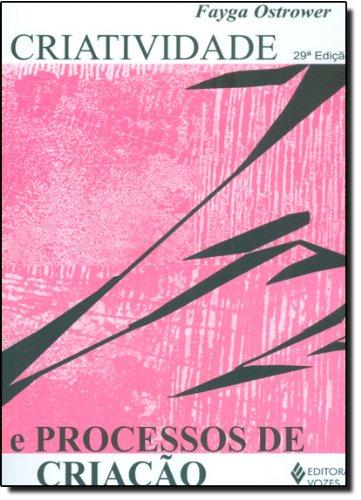 Criatividade e processos de criação, livro de Fayga Ostrower