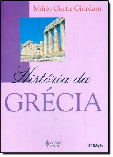 História da Grécia, livro de Mário Curtis Giordani