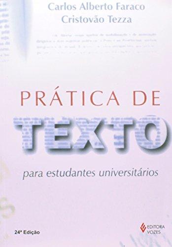 Prática de texto para estudantes universitários , livro de Carlos Alberto Faraco e Cristóvão Tezza