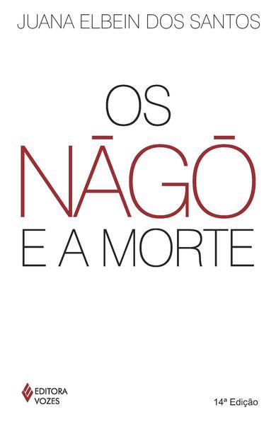 Nàgô e a morte, Os, livro de Juana Elbein dos Santos
