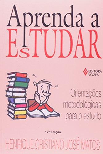 Aprenda a estudar, livro de Henrique C. José Matos