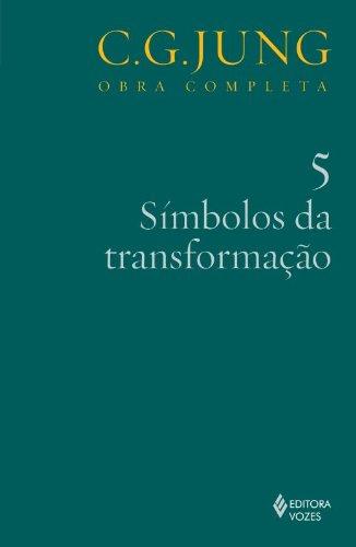 Símbolos da transformação – vol. 5, livro de Carl Gustav Jung