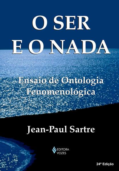 Ser e o nada, O, livro de Jean-Paul Sartre