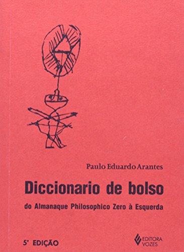 Diccionário de bolso do almanaque philosophico, livro de Paulo Eduardo Arantes