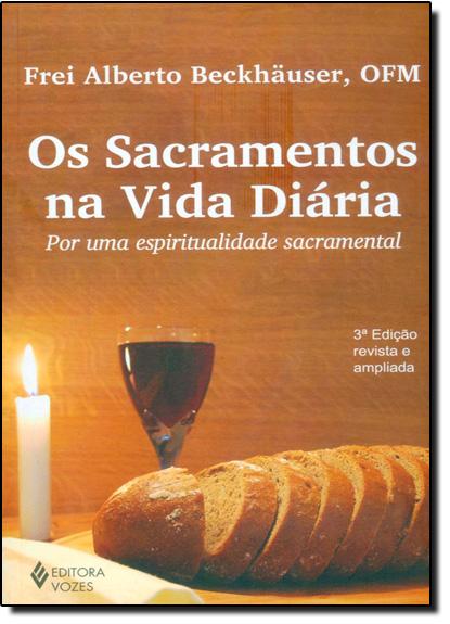 Sacramentos na vida diária, Os, livro de Frei Alberto Beckhaüser, OFM