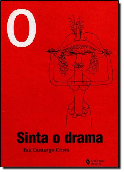 Sinta o drama, livro de Iná Camargo Costa