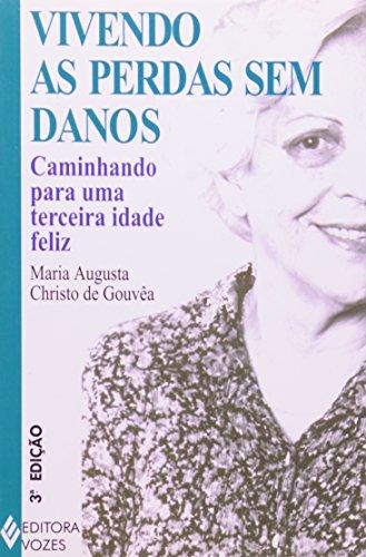 Vivendo as perdas sem danos, livro de Maria Augusta C. de Gouvea