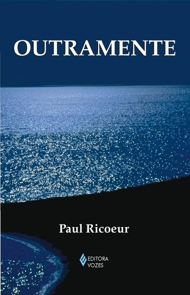 Outramente, livro de Paul Ricoeur