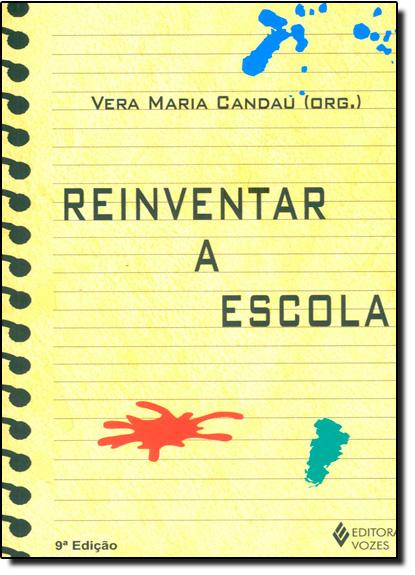 Reinventar a escola, livro de Vera Maria Candau