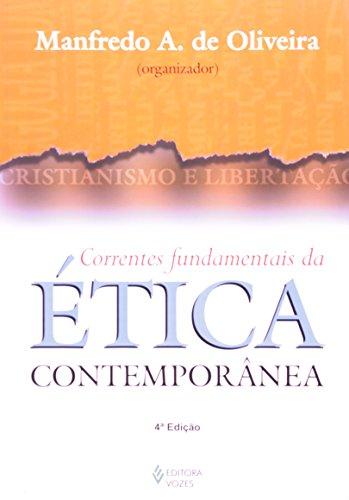 Correntes fundamentais da ética..., livro de Manfredo Araujo Oliveira