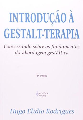 Introdução à gestalt-terapia , livro de Hugo Elídio Rodrigues