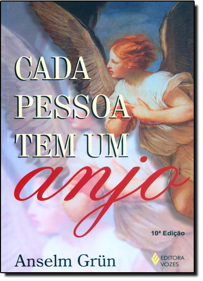 Cada pessoa tem um anjo, livro de Anselm Grün