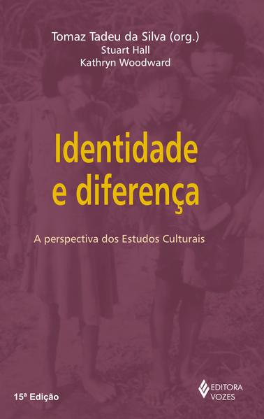 Identidade e diferença – A perspectiva..., livro de Tomaz Tadeu da Silva