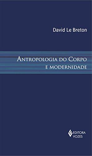 Antropologia do corpo e modernidade, livro de David Le Breton