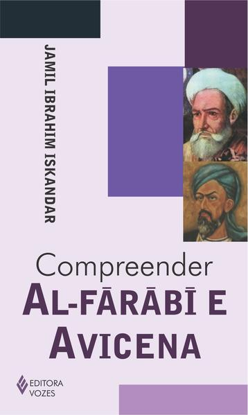 Compreender Al-Farabi e Avicena, livro de Jamil Ibrahim Iskandar