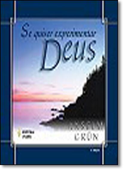 Se quiser experimentar Deus, livro de Anselm Grün