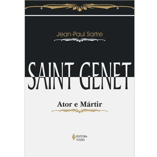 Saint Genet – Ator e mártir, livro de Jean-Paul Sartre