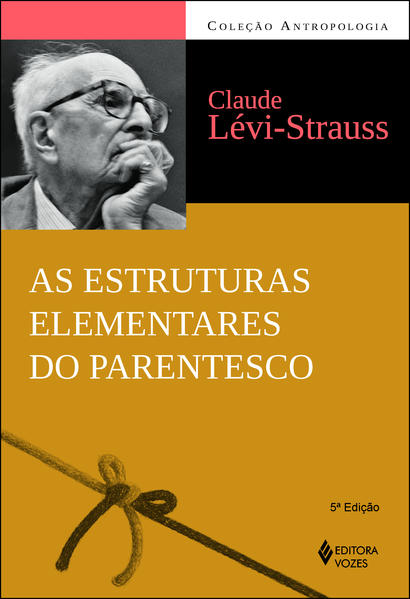 Estruturas elementares do parentesco, livro de Levi Strauss
