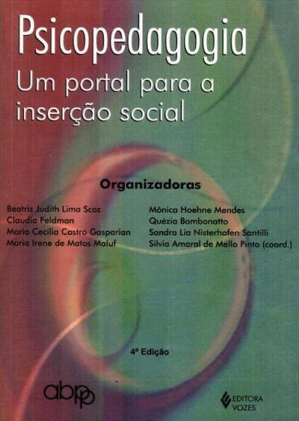 Psicopedagogia: um portal para a inserção social, livro de Silvia Amaral