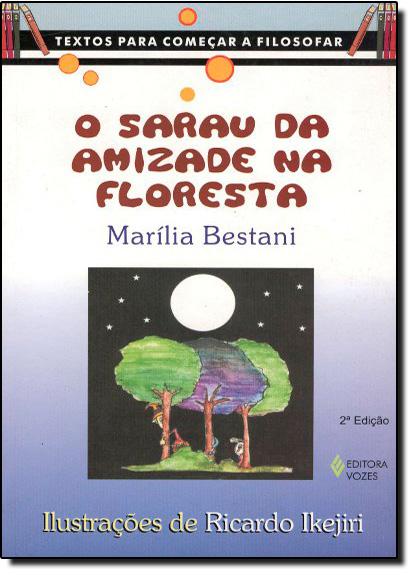 Sarau da Amizade na Floresta, O, livro de BESTANI