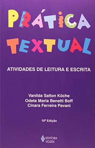 Prática textual: atividades de leitura e escrita, livro de Vanilda Salton Koche