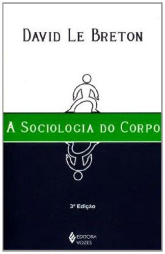 Sociologia do corpo, livro de David Le Breton