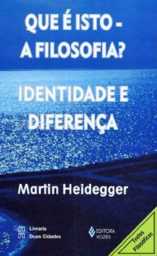 Que é isto – a filosofia?, livro de Martin Heidegger