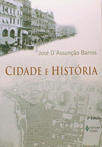 Cidade e história, livro de José D