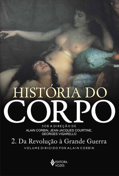 História do corpo vol. II, livro de [VÁRIOS AUTORES]