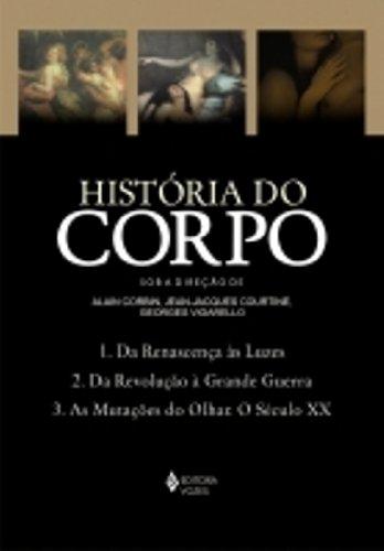 História do corpo – Caixa com 3 volumes, livro de [VÁRIOS AUTORES]