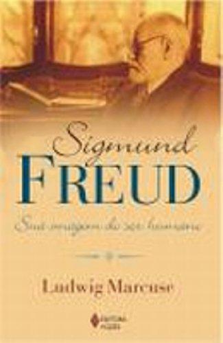 Sigmund Freud – Sua imagem do ser..., livro de Ludwig Marcuse