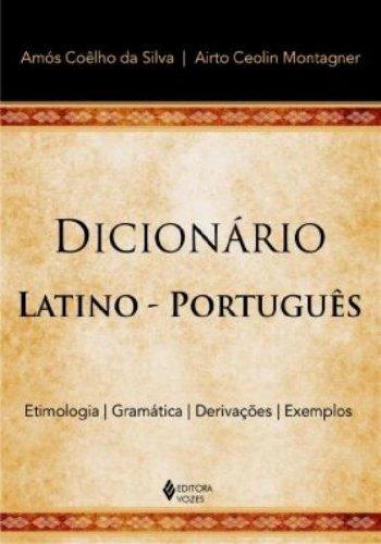 Dicionário latino-português, livro de Amós Coêlho e Airto Montagner