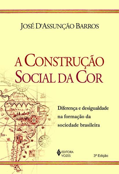 Construção social da cor, A, livro de José D